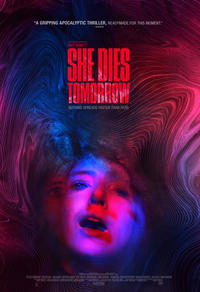 Gagnez She Dies Tomorrow en copie digitale