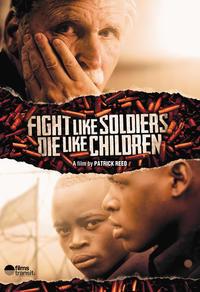 Se battre comme des soldats, mourir comme des enfants
