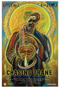 Chasing Trane: The John Coltrane Doc­u­men­tary