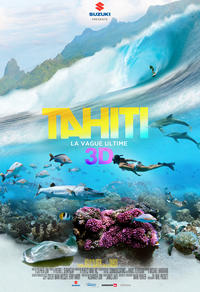 Tahiti 3D : La vague ultime