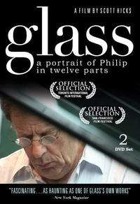 Philip Glass - Un portrait de Philip en 12 parties
