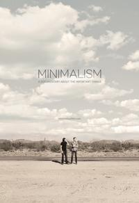 Min­i­mal­ism: A Doc­u­men­tary About The Important Things